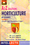 A to Z Horticulture at a Glance Vol I