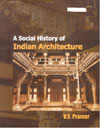 A Social History of Indian Architecture