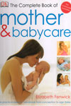 The Complete Book of Mother and Baby Care