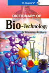 Dictionary of Bio Technology