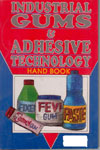 Industrial Gums and Adhesive Technology