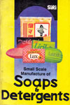 Small Scale Manufacture of Soaps and Detergents