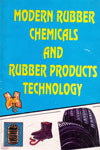 Modern Rubber Chemicals And Rubber Products Technology