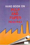 Handbook on Pulp and Paper Industries