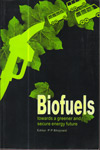Biofuels Towards a Greener and Secure Energy Future