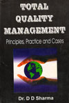 Total Quality Management Principles Practice and Cases