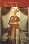 The Oxford India Ghalib Life Letters and Ghazals