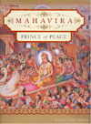 Mahavira Prince of Peace