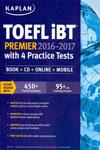 TOEFL iBT Premier With 4 Practice Tests 2016-17