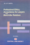 Professional Ethics Accountancy for Lawyers and Bench Bar Relations