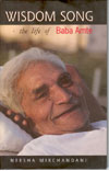 Wisdom Song the Life of Baba Amte