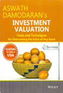 Investment Valuation Tools and Techniques for Determining the Value of Any Asset