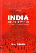 India the Siege Within Challenges to a Nations Unity