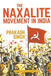 The Naxalite Movement In India