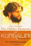 The Hidden Mysteries of Kundlini