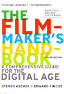 The Filmmakers Handbook a Comprehensive Guide for the Digital Age