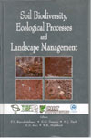Soil Biodiversity Ecological Processes and Landscape Management