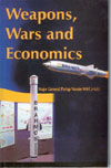 Weapons Wars and Economics