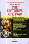 Treatise to The Factories Act 1948