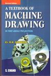 A Textbook of Machine Drawing In First Angle Projection