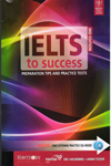 IELTS to Success Preparation Tips and Practice Tests With Free CDS