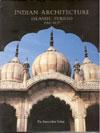 Indian Architecture Islamic Period