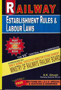 Railway Establishment Rules and Labour Laws