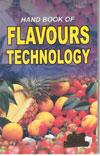 Handbook of Flavours Technology