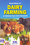 Handbook of Dairy Farming To Produce Milk With Packaging