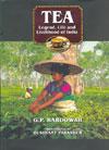 Tea Legend Life and Livelihood of India