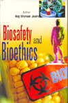 Biosafety and Bioethics