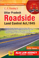 Uttar Pradesh Roadside Land Control Act 1945