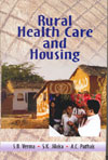 Rural Healthcare and Housing