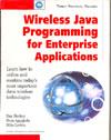 Wireless Java Programming for Enterprise Applications