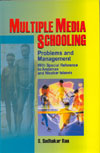 Multiple Media Schooling