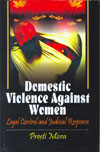Domestic Violence Against Women Legal Control and Judicial Response