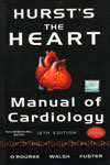 Hursts The Heart Manual of Cardiology