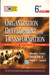 Organization Development and Transformation Managing Effective Change