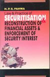 Law and Practice of Securitisation and Reconstruction of Financial Assets and Enforcement of Security Interest