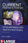 Current Diagnosis and Treatment in Otolaryngology Head and Neck Surgery
