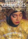 Wedding Ceremonies Ethnic Symbols Costume and Rituals