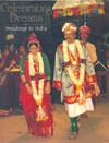 Celebrating Dreams Weddings in India