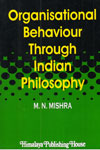 Organisational Behaviour Through Indian Philosophy