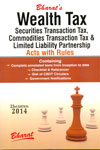 Wealth Tax Securities Transactin Tax Commodities Transacton Tax and Limited Liability Partnership Acts With Rules
