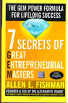 7 Secrets of Great Entrepreneurial Masters