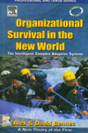Organizational Survival in the New World The Intelligent Complex Adaptive System
