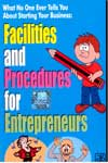 What No One Ever Tells You About Starting Your Business Facilities and Procedures for Entrepreneurs