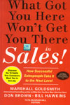 What Got You Here Wont Get You There in Sales