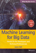 Machine Learning for Big Data Hands on for Developers and Technical Professionals