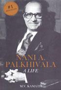 Nani A Palkhivala A Life